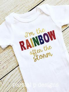 Rainbow Baby Bodysuit, baby girl, infertility, pregnancy after miscarriage, worth the wait