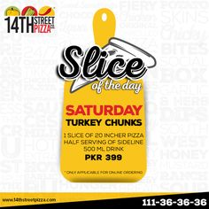 Beat the pizza cravings this Saturday with our Turkey Chunks Slice of the Day, only for Rs. 399! :D #14thStreetPizza #OriginallyYours #NewLook #SliceoftheDay #Weekends  To order: http://www.14thstreetpizza.com/order…/deals-slice-of-the-day