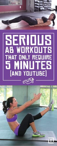 Serious Ab Workouts That Only Require 5 Minutes and YouTube