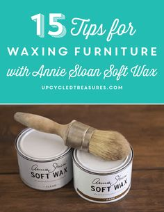 15-tips-for-waxing-furniture-with-annie-sloan-soft-wax-upcycledtreasures