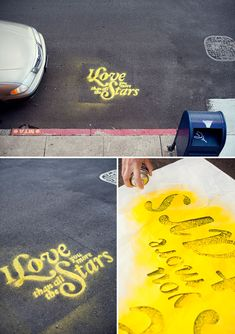 spray paint a phrase on the ground with chalk spray!