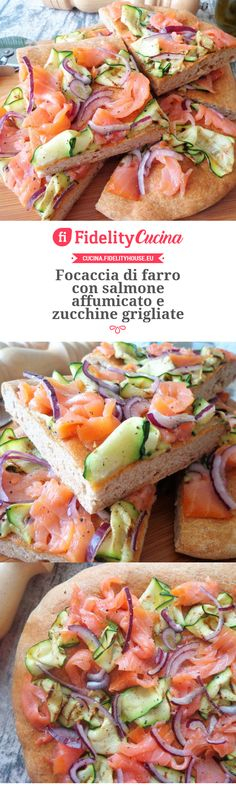 Focaccia di farro con salmone affumicato e zucchine grigliate Pizza, My Favorite Food, Favorite Recipes, Planning Menu, Salty Foods, Brunch, Weird Food, Cooking Light, Light Recipes