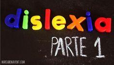 Explicación de la dislexia con gráficos y de forma clara. Útil para padres.