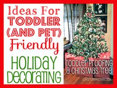 Toddler & Pet Proofing Christmas Tree
