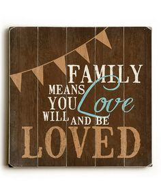 Take a look at this 'Family Means You' Wall Art by ArteHouse on #zulily today!