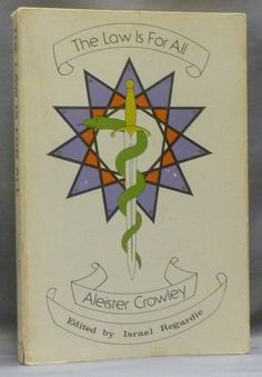 The Law is For All. An Extended Commentary on The Book of the Law | Aleister CROWLEY, Edited, Israel Regardie | First edition