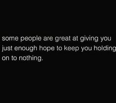 Yup. That's probably why I haven't given up. But oh I want to
