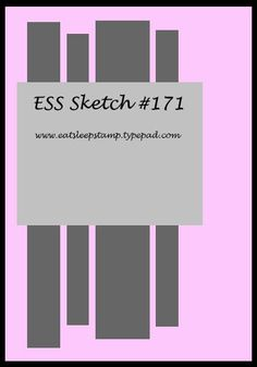ESS card sketch No. 171. #cards #card_making #sketches #crafts