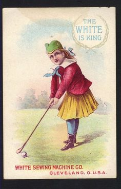 1890s Golf Trade Card White Sewing Machines Early Outfit and Club