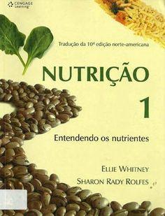 Nutri��o entendendo os nutrientes whitney e rolfes  Nutrição