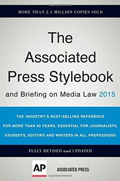 Associated Press Stylebook 2015 and Briefing on Media Law: The Associated Press: 9780465062942: Amazon.com: Books