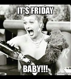 35 Best Happy Friday Images Its Friday Quotes Happy Friday