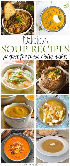 Delicious Soup Recipes perfect for those chilly nights: