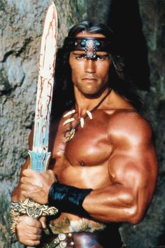 "Arnold Schwarzenegger in Conan the Barbarian ""Crush your enemies, see them driven before you, and hear the Lamentations of their women!"""