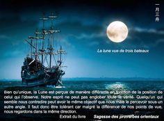 Trois bateau une lune apprendre la tolérance http://www.amazon.fr/Sagesse-proverbes-orientaux-Nicolas-Chauvat/dp/2848981784