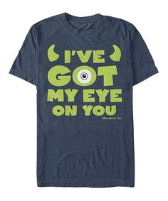 Look what I found on #zulily! Monsters, Inc. 'I've Got My Eye on You' Tee - Men's Regular by Disney #zulilyfinds