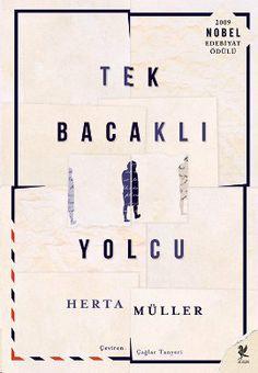 Nobel ödüllü yazar Herta Müller'den sorularla dolu ve soru işaretlerinden yoksun bir roman: Tek Bacaklı Yolcu. http://www.idefix.com/kitap/tek-bacakli-yolcu-herta-muller/tanim.asp?sid=HGE244JB5B1BRJ3I5VMQ