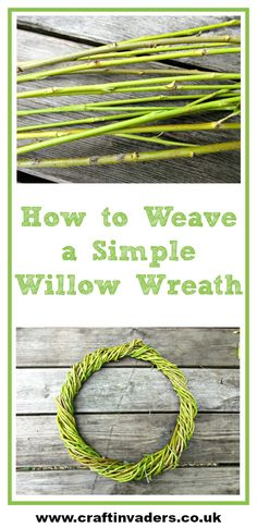 How to Weave a Simple Willow Wreath In this simple tutorial we show you how to weave a beautiful, rustic willow wreath with sticks taken from our weeping willow tree. Wreath Crafts, Tree Crafts, Paper Crafts, Tree Branch Crafts, Kid Crafts, Willow Branches, Willow Tree, Basket Willow, Willow Bark