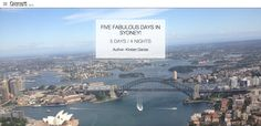 FIVE FABULOUS DAYS IN SYDNEY! by @kirstendanse  http://www.peecho.com/print/en/77892