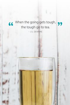 You know it's true! What's your go-to tea for turning around a bad day? #toughdays #quotes #goodquotes Tea Quotes, Turning, Shot Glass, Community, Drinks, Tableware, Drinking, Beverages, Dinnerware