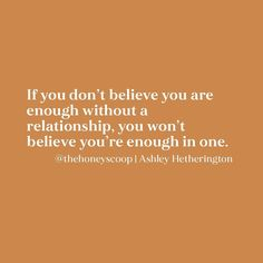 If you don't believe you are enough without a relationship, you won't believe you are enough with one. | christian quotes, singleness, singleness and god, singleness christian, enough quotes | #christianquotes #christianity #christianblogger #singleness #single #singlequotes Inspirational Articles, Short Inspirational Quotes, Inspirational Message, Encouragement Quotes, Faith Quotes, Aa Quotes, Life Quotes, Enough Is Enough Quotes, You Are Enough