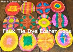 Faux Tie Dye (Coffee Filter) Easter Eggs. Cut into egg shape.  Fold into eighths. Use bingo dabbers. Unfold and dry.
