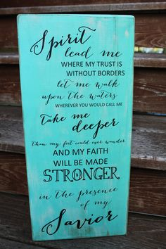 Subway Wall Art in TEAL- Spirit lead me where my trust is without borders... Each order is crafted and distressed by hand so every sign will