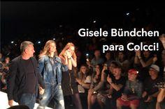 SPFW: Colcci   Gisele Bündchen! #SPFW #Colcci #GiseleBundchen