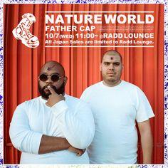 Nature World『FATHER』Cap 2015 collection. http://blog.raddlounge.com/?p=39593 #ss15 #aw15 #RaddLounge #Shibuya #Jinnan #NatureWorld #ANtwon #Ratking #Wiki #AndreMartel