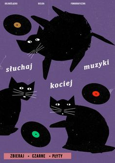 Poster from The Lower Silesian Phonographic Fair. Listen to cat music - collect vinyls size: mm author: Jakub Zasada Polish Posters, Film Posters, Polish Films, Vinyl Poster, Graphic Art, Graphic Design, Kunst Poster, Purple Walls, Old Comics