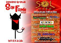 """café sol en Yecla te propone del 4 al 14 julio actividades """"culturales"""" con motivo de la semana grande de san fermín !!! mira el carte y ven a divertirte con nosotros !!!!"""