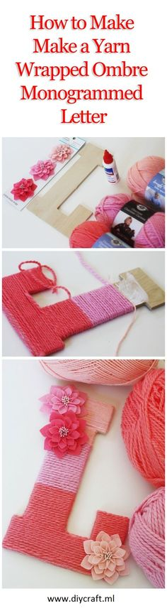 How to Make a Yarn Wrapped Ombre Monogrammed Letter