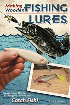 Making Wooden Fishing Lures: Carving and Painting Techinques that Really Catch Fish!: Making Wooden Fishing Lures Trout Fishing Tips, Bass Fishing Lures, Crappie Fishing, Fishing Boats, Fly Fishing, Fishing Tricks, Saltwater Fishing, Fishing Tackle, Marlin Fishing