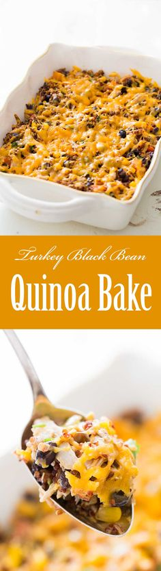 Turkey Black Bean Quinoa Bake ~ Easy cheesy quinoa bake with black beans, corn, garlic, shredded cooked turkey, and lots of cheddar cheese! ~ SimplyRecipes.com