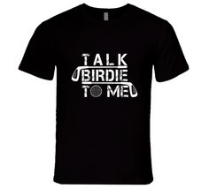 Talk Birdie To Me Funny Premium Tshirt Gift For Golfers Fathers Day T Shirt Golf Tee Shirts, Father's Day T Shirts, Funny Tee Shirts, Gifts For Golfers, Casual Button Down Shirts, Fathers Day, Men's Clothing, Mens Tops, Clothes