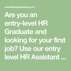 Are You An Entry Level HR Graduate And Looking For Your First Job? Use