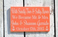 Beach Wedding Sign Personalized Bride Groom Names Wedding Anniversary Gift Nautical Weddings Home Decor With Sandy Toes Salty Kisses We Became Mr Mrs