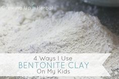 I love bentonite clay, and it's a must in my natural medicine cabinet. Here are 4 ways I use bentonite clay on my kids.