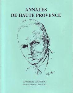 Annales De Haute Provence - Alexandre Arnoux
