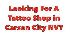 Tattoo shops in Carson City Nevada