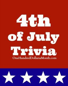 4 of july questions