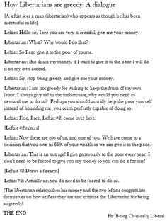 How libertarians are greedy: A Dialogue