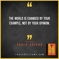 """Click to find more Quotes from Tim Ferriss' book! And to see my review of """"Tools of Titans"""". This an inspirational quote by Paulo Coelho that you can find in Tim Ferriss new book Tools of Titans.  A great book for entrepreneurs, full of productivity, health, wealth, tips and habits!"""