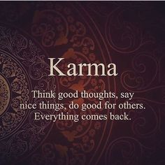 """Let's talk about karma. This word is rooted in sanskrit which means """"doing"""". Karma Quotes, Wisdom Quotes, Quotes To Live By, Life Quotes, Buddhist Quotes, Spiritual Quotes, Positive Quotes, Buddha Quotes Inspirational, Motivational Quotes"""