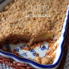 Banana Crumble, Crumble Recipe, Banana Recipes, Cupcake Party, Yummy Cakes, Just Desserts, Banana Bread, Sweet Tooth, Food And Drink