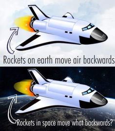 This question was found on a Flat Earth Board: Answer - Rockets behave according to Isaac Newton's third law of motion: Every action produces an equal and opposite reaction. When a rocket shoots fuel out one end, this propels the rocket forward — no air is required. Watch this Myth Busters rocket in a vacuum video -> https://www.youtube.com/watch?v=H4CNvZj-gko