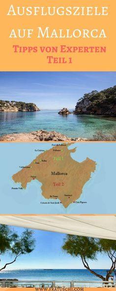 Die besten Ausflugsziele auf Mallorca – Teil1: Norden und Westen - Reise Tipps von Experten & Insidern