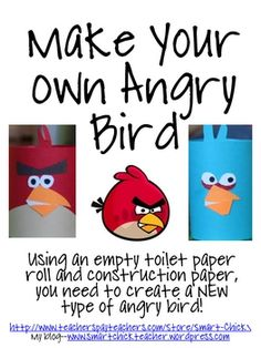 A FREE creative writing packet where students must create their own NEW type of angry bird using craft materials, construction paper and an empty t...