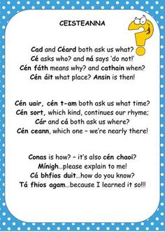 Image result for irish question poem Class Displays, Classroom Displays, Gaelic Words, Irish Language, 5th Class, Irish Eyes Are Smiling, Irish Roots, Primary Teaching, Thing 1