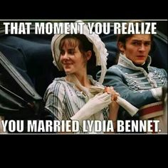 "Pride and Prejudice, that moment of, ""We all totally missed that moment when he realized what he's done."""